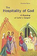 Hospitality of God A Reading of Luke's Gospel
