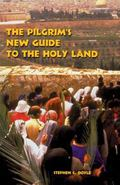 Pilgrim's New Guide to the Holy Land