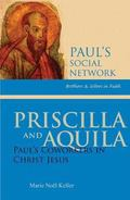 Priscilla and Aquila : Paul's Coworkers in Christ Jesus