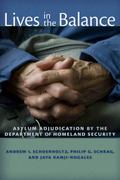 Lives in the Balance: Asylum Adjudication by the Department of Homeland Security