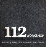 112 Workshop, 112 Greene Street : history, artists & artworks