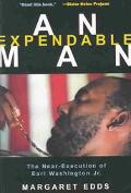 Expendable Man The Near-Execution of Earl Washington Jr.