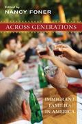 Across Generations: Immigrant Families in America