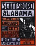Scottsboro, Alabama A Story in Linoleum Cuts