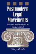 Postmodern Legal Movements Law and Jurisprudence at Century's End