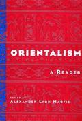 Orientalism A Reader