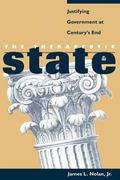 The Therapeutic State: Justifying Government at Century's End