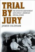 Trial by Jury The Seventh Amendment and Anglo-American Special Juries