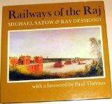 Railways of the Raj - Michael Satow - Hardcover