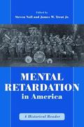 Mental Retardation in America A Historical Reader