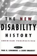New Disability History American Perspectives