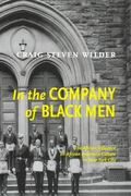 In the Company of Black Men The African Influence on African American Culture in New York City