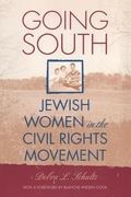 Going South Jewish Women in the Civil Rights Movement