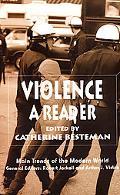 Violence A Reader