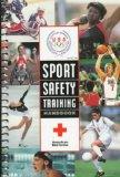 Sport Safety Training Injury Prevention and Care Handbook