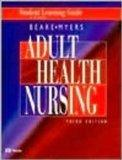 Student Learning Guide to accompany Adult Health Nursing, 1e