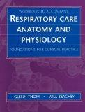 Workbook T/a Respiratory Care Anatomy and Physiology Foundation for Clinical Practice
