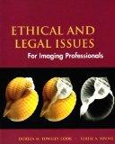 Ethical and Legal Issues: for Imaging Professionals