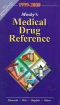 Mosby's 1999-2000 Medical Drug Reference