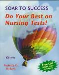 Soar to Success Do Your Best on Nursing Tests!
