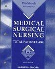 Workbook to Accompany Medical-Surgical Nursing: Total Paitient Care