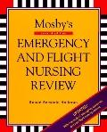Mosby's Emergency and Flight Nursing Review