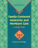 Family-Centered Maternity and Newborn Care: A Basic Text