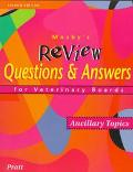 Mosby's Review Questions & Answers for Veterinary Boards Ancillary Topics