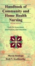 Handbook of Community and Home Health Nursing Tools for Assessment, Intervention, and Education
