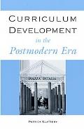 Curriculum Development in the Postmodern Era, Vol. 929
