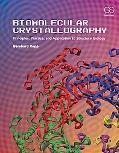 Modern Biomolecular Crystallography