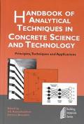 Handbook of Analytical Techniques in Concrete Science and Technology Principles, Techniques, and Applications