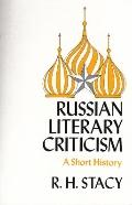 Russian Literary Criticism, a Short History