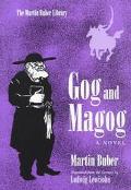 Gog and Magog A Novel