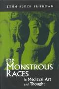 Monstrous Races in Medieval Art and Thought