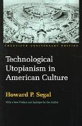 Technological Utopianism in American Culture