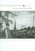 North American Prints 1913-1947 A Examination at Century's End