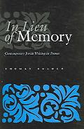 In Lieu of Memory Contemporary Jewish Writing in France