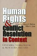 Human Rights and Conflict Resolution in Context: Colombia, Sierre Leone, and Northern Irelan...