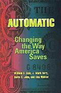 Automatic: Changing the Way America Saves