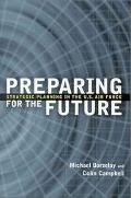 Preparing for the Future Strategic Planning in the U.S. Air Force