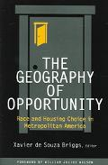 Geography Of Opportunity Race And Housing Choice In Metropolitan America