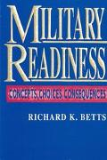Military Readiness Concepts, Choices, Consequences