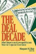 Deal Decade What Takeovers and Leveraged Buyouts Mean for Corporate Governance
