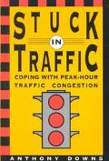 Stuck in Traffic Coping With Peak-Hour Traffic Congestion