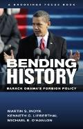 Bending History? : Barack Obama's Foreign Policy