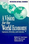 Vision for the World Economy Openness, Diversity, and Cohesion