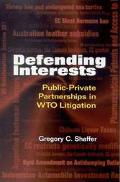 Defending Interests Public-Private Partnerships in W.T.O. Litigation