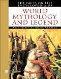 Facts on File Encyclopedia of World Mythology and Legend