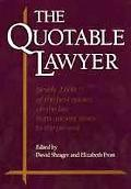 The Quotable Lawyer - David S. Shrager - Hardcover